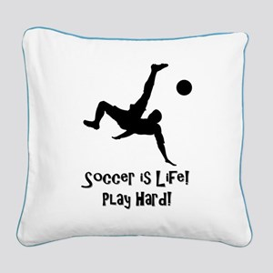 Soccer is Life Square Canvas Pillow