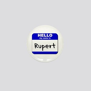 hello my name is rupert Mini Button