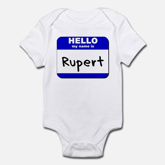 hello my name is rupert  Infant Bodysuit