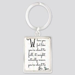 When you feel like youre about t Portrait Keychain