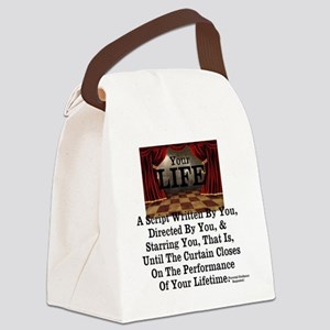Your Life. The Performance Of A L Canvas Lunch Bag