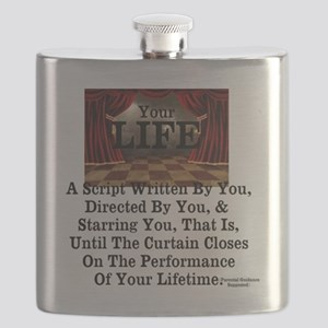 Your Life. The Performance Of A Lifetime Flask