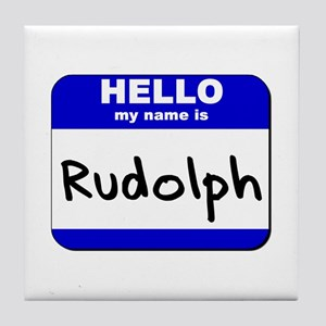 hello my name is rudolph  Tile Coaster