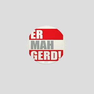 ER MAH GERD! Mini Button