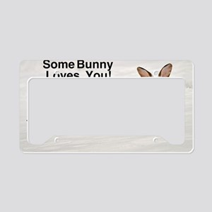 Some Bunny Loves You!  Cat Fo License Plate Holder