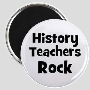 History Teachers Rock Magnet