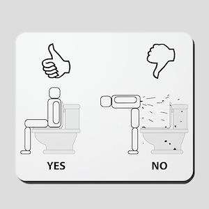 Proper Toilet Usage Mousepad