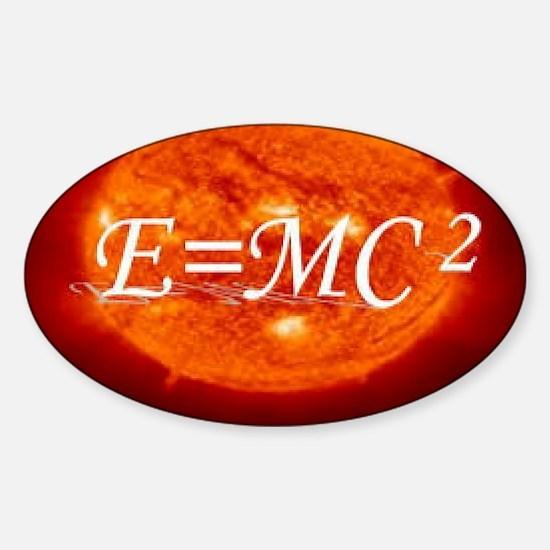 Burning Sun: E=MC2 Sticker (Oval)