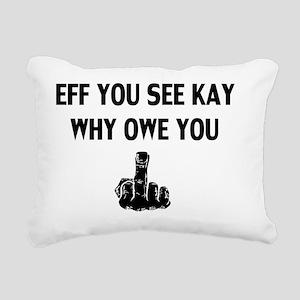 F U Rectangular Canvas Pillow