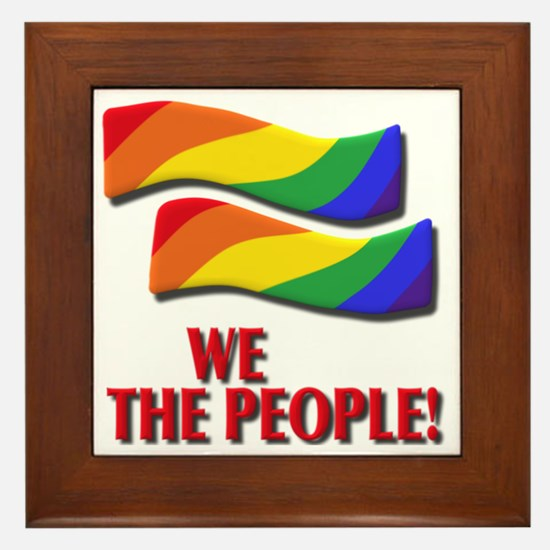 We the people, marriage equality Framed Tile