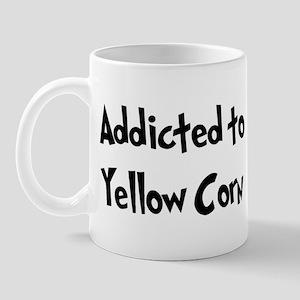 Addicted to Yellow Corn Mug