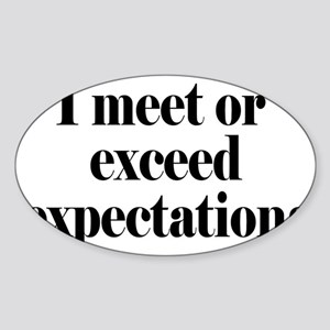 expectationsrectangle Sticker (Oval)