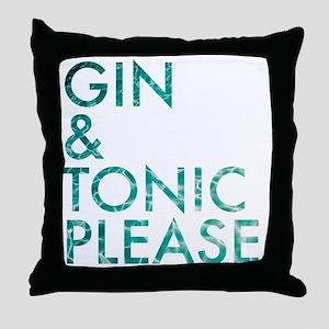 gin  tonic please Throw Pillow