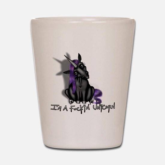 Ima Fuckin Unicorn /Black Shot Glass