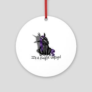 Ima Fuckin Unicorn /Black Round Ornament