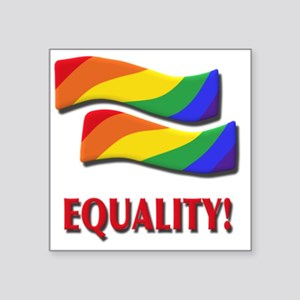 """Equality, gay marriage Square Sticker 3"""" x 3"""""""
