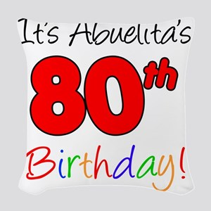 Abuelitas 80th Birthday Woven Throw Pillow