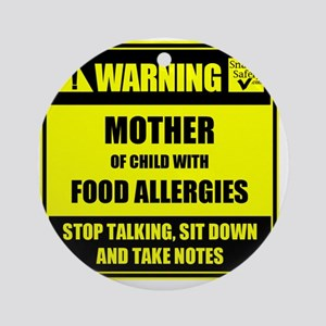 WARNING- MOTHER! Round Ornament