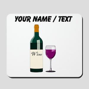 Custom Wine Bottle And Wine Mousepad