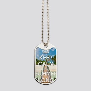 Keep Calm all Summer Long Dog Tags