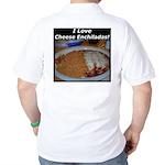 I Love Cheese Enchildas Golf Shirt