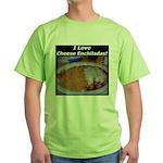 I Love Cheese Enchildas Green T-Shirt