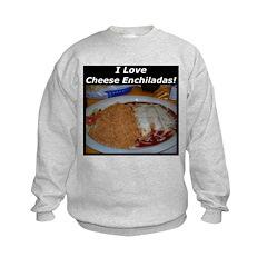 I Love Cheese Enchildas Sweatshirt