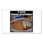 I Love Cheese Enchildas Rectangle Sticker