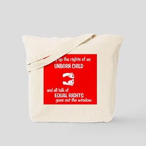 Equal Fetus Rights Tote Bag