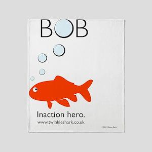 Bob - Inaction hero Throw Blanket
