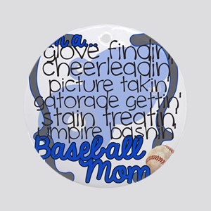 Im A Baseball Mom Round Ornament