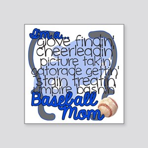 "Im A Baseball Mom Square Sticker 3"" x 3"""