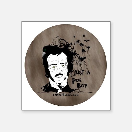 """Funny Edgar Allen Poe Square Sticker 3"""" x 3"""""""