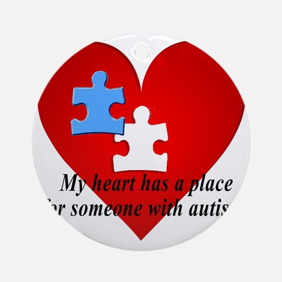 My heart has a place for someone wi Round Ornament