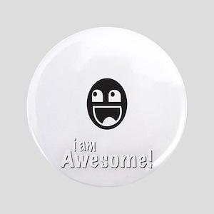 "I Am Awesome Shirt 3.5"" Button"