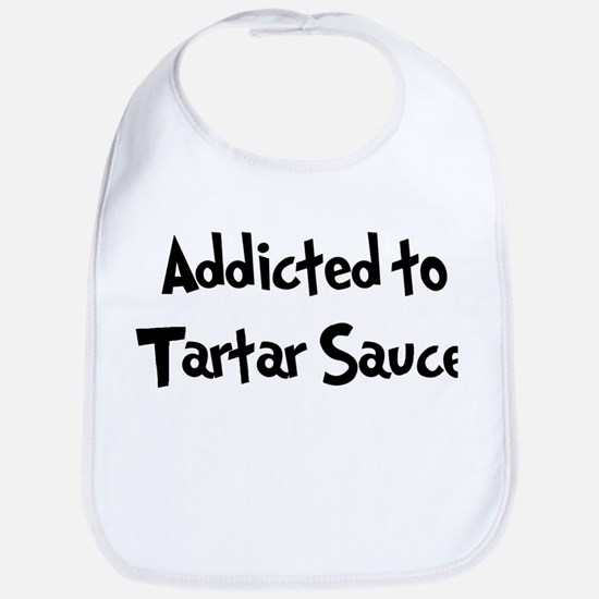 Addicted to Tartar Sauce Bib