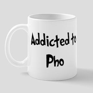 Addicted to Pho Mug