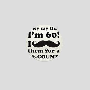 Funny Mustache 60th Birthday Mini Button