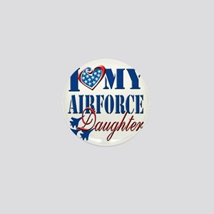 I Love My Airforce Daughter Mini Button