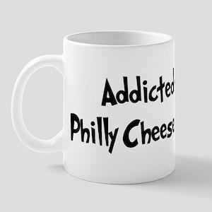 Addicted to Philly Cheesestea Mug