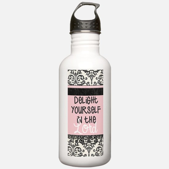 Delight Yourself in th Water Bottle