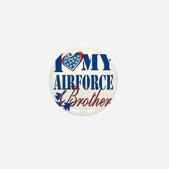 I Love My Airforce Brother Mini Button