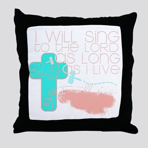 I Will Sing Throw Pillow