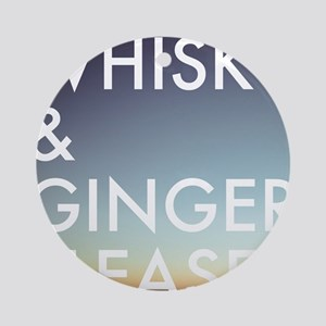 whisky and ginger, please Round Ornament