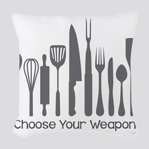 Choose Your Weapon Woven Throw Pillow