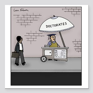 """Doctorate Stand Square Car Magnet 3"""" x 3"""""""