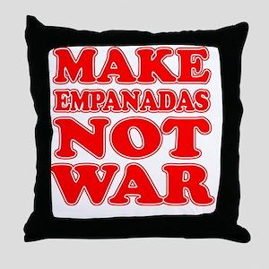 Make Empanadas Not War Throw Pillow