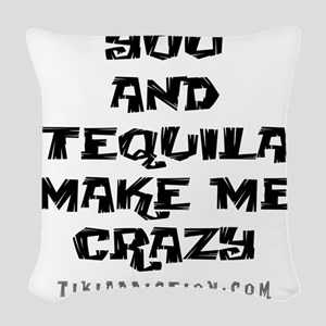 YOU AND TEQUILA - WHITE Woven Throw Pillow