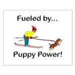 Fueled by Puppy Power Small Poster