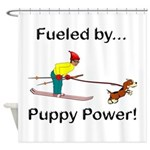 Fueled by Puppy Power Shower Curtain